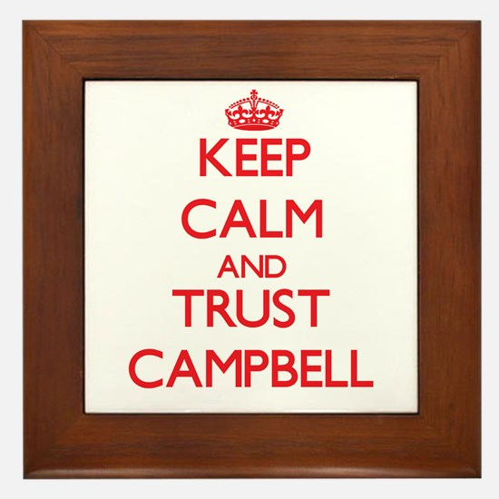 Keep Calm and TRUST Campbell Framed Tile