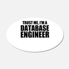 Trust Me, I'm A Database Engineer Wall Decal