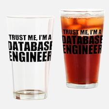 Trust Me, I'm A Database Engineer Drinking Gla