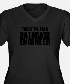 Trust Me, I'm A Database Engineer Plus Size T-