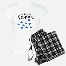 my kind of school Pajamas
