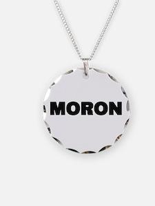 Moron Necklace