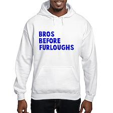 Bros Before Furloughs Hoodie