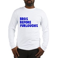 Bros Before Furloughs Long Sleeve T-Shirt