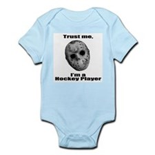 Trust Me, I'm a Hockey Player Infant Bodysuit
