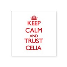 Keep Calm and TRUST Celia Sticker