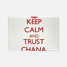 Keep Calm and TRUST Chana Magnets