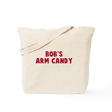 Bob's Arm Candy Tote Bag