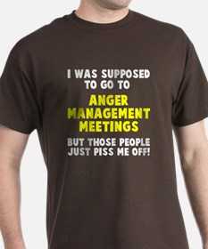 Anger Management Meetings T-Shirt