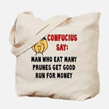 ConfuciusEatManyPrunes Tote Bag