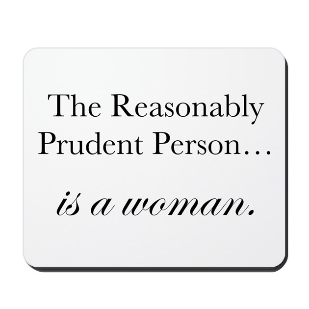 Reasonably Prudent Person Mousepad by ssml