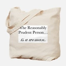 Reasonably Prudent Person Tote Bag