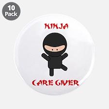 "Ninja Caregiver 3.5"" Button (10 pack)"