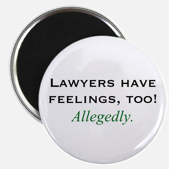 """Lawyers Have Feelings 2.25"""" Magnet (10 pack)"""