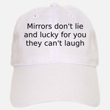 mirrors Baseball Baseball Cap