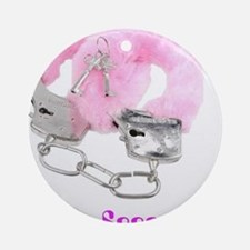bondage ...so owned pink 1500 Round Ornament