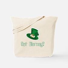 Got Blarney? Tote Bag