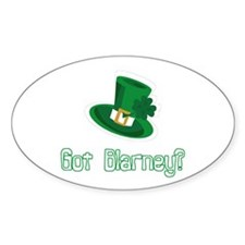 Got Blarney? Oval Decal