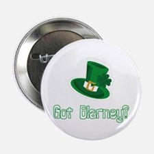 "Got Blarney? 2.25"" Button"