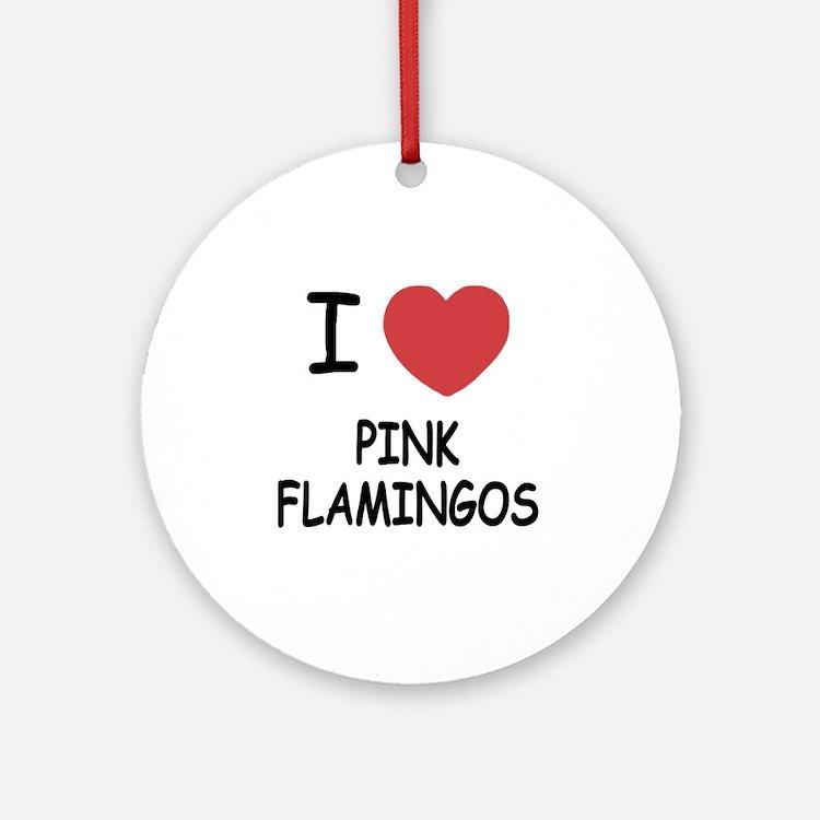 PINK_FLAMINGOS Round Ornament