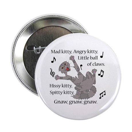 "Mad Kitty Angry Kitty 2.25"" Button"