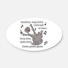 Mad Kitty Angry Kitty Oval Car Magnet