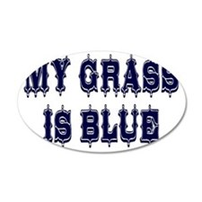 my grass is blue spear lette Wall Decal