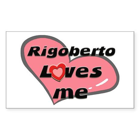 rigoberto loves me Rectangle Sticker