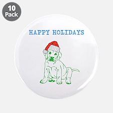 HAPPY HOLIDAYS SANTA DOG. 3.5&Quot; Button (10 Pac