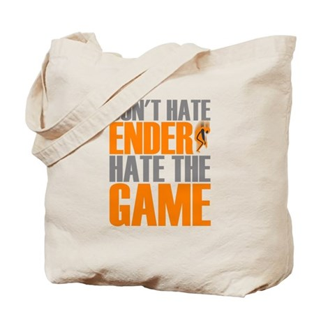 Don't Hate Ender, Hate the Game Tote Bag
