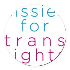 cissiesfortransequality Round Car Magnet