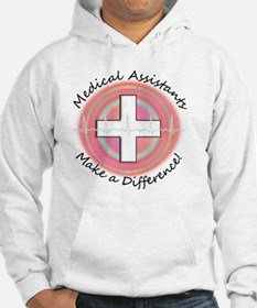 Medical Assistant making a diff  Hoodie