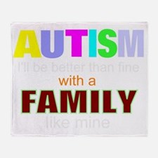 Autism family Throw Blanket