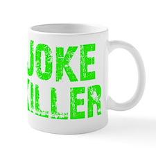 Joke Killer DK Small Mug