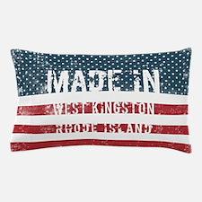 Made in West Kingston, Rhode Island Pillow Case