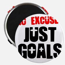 no-excuses-just-goals Magnet