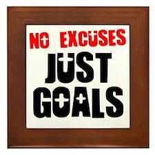 no-excuses-just-goals Framed Tile