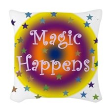 Magic Happens 1 Woven Throw Pillow