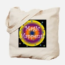 Magic Happens 2 Tote Bag