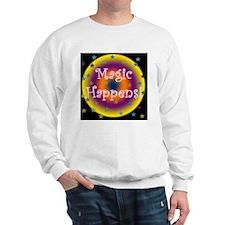 Magic Happens 2 Sweatshirt