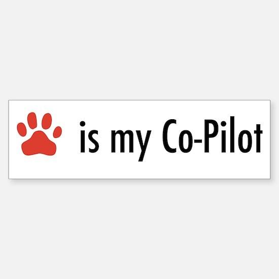 Dog is my Co-Pilot Bumper Bumper Bumper Sticker