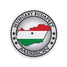 """Hungary Budapest LDS Mission Flag Cuto 3.5"""" Button"""