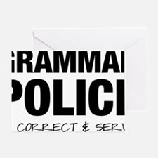 Grammar Police Greeting Card