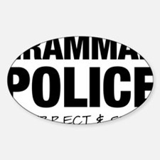 Grammar Police Sticker (Oval)