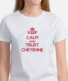 Keep Calm and TRUST Cheyenne T-Shirt