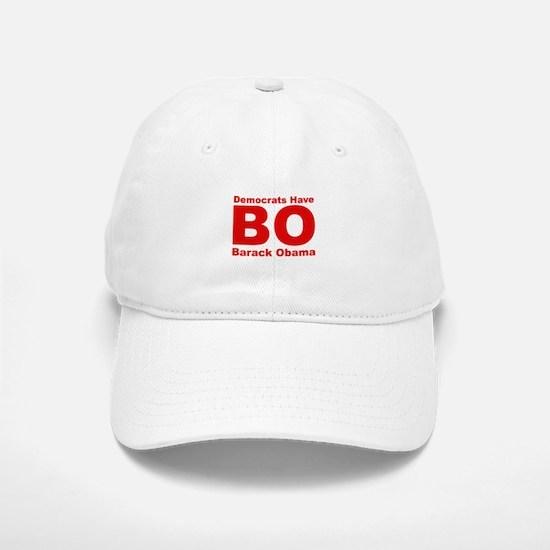 Democrats Have BO Baseball Baseball Cap