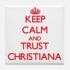 Keep Calm and TRUST Christiana Tile Coaster
