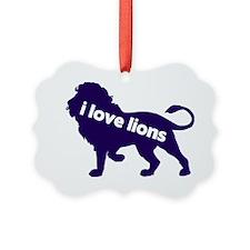 I love Lions Ornament
