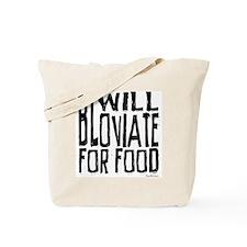 Will Bloviate Tote Bag
