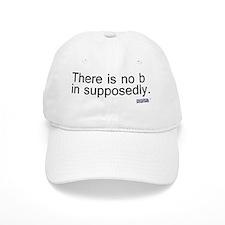 supposedly copy Baseball Cap